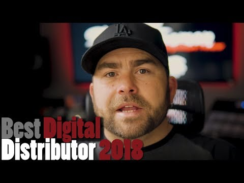 Best Digital Music Distributor 2018