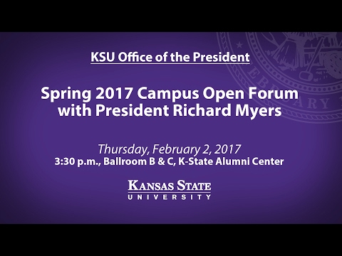 Spring 2017 President Open Forum | K-State Manhattan Campus