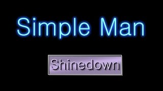 Simple Man - Shinedown ( lyrics )