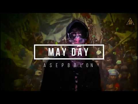 Asep Balon - MAYDAY (Official Lyric Video)