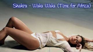 Shakira - Waka Waka (Time for Africa) (2010 Fifa World Cup Song)