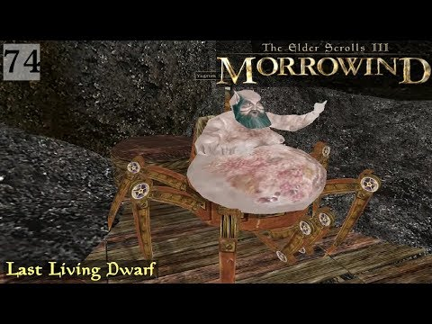 Morrowind [Role Play] | Episode 74 - Last Living Dwarf