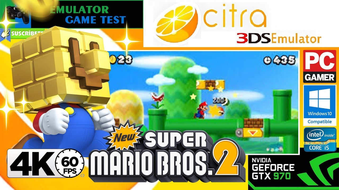 New Super Mario Bros  2 Citra 3ds [Emulator Nintendo 3DS] Resolution 4K  60FPS Test GTX970