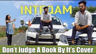 Don\'t Judge A Book By It\'s Cover | Inteqam | Chu Chu Ke Funs