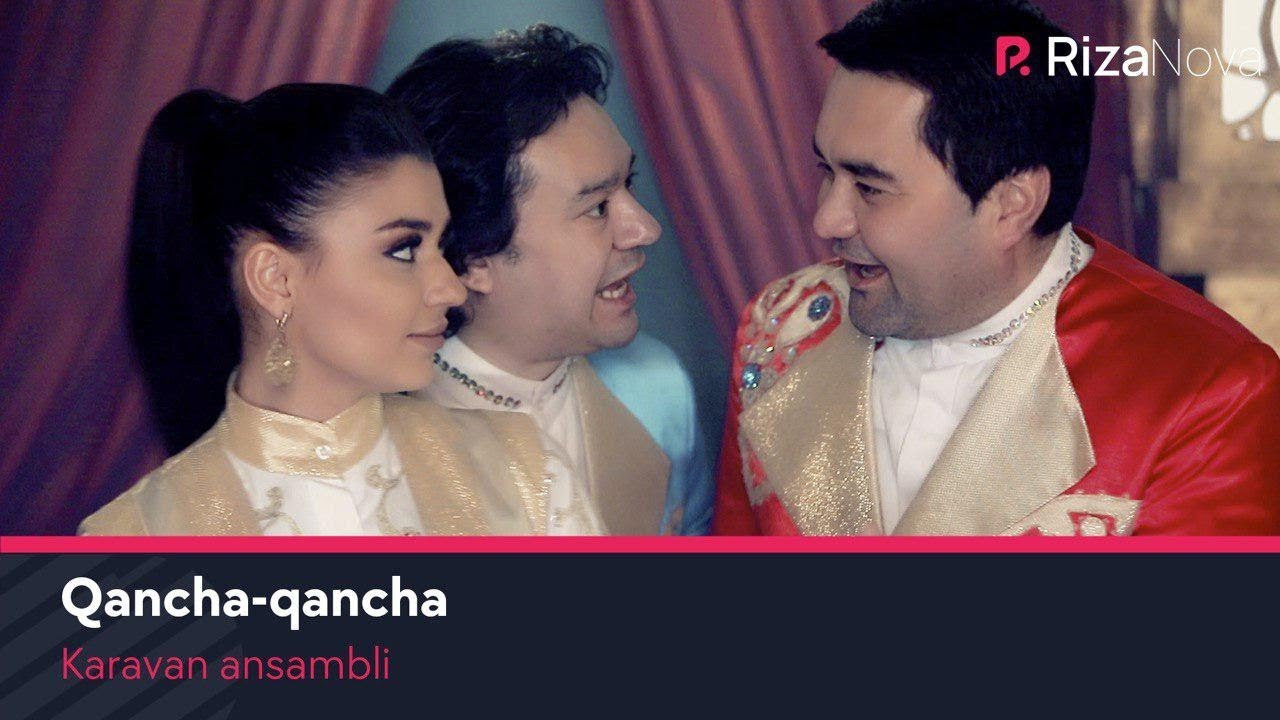 Karavan ansambli - Qancha-qancha | Караван ансамбли - Канча-канча