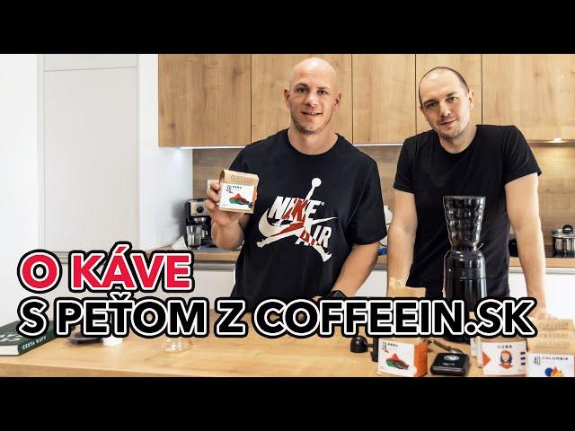 O káve s Peťom z Coffeein.sk