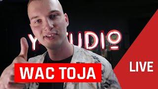 WAC TOJA - DOPE 🔥 LIVE