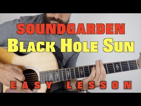 Black Hole Sun Acoustic Lesson by Soundgarden