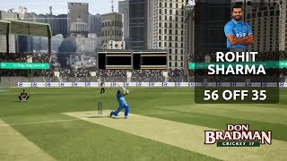 Rohit Sharma 🏏 Scores 56 off 35 // INDIA 🇮🇳 vs New Zealand 🇳🇿 // Don Bradman Cricket 17