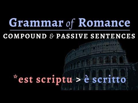 Romance Languages: syntax of compound & passive sentences