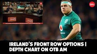 Depth chart | Harsh truths for Irish front rowers | Emmet Byrne RWC on #OTBAM