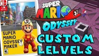 Super Mario ODYSSEY Maker? A Look Into Odyssey Custom Levels!