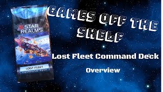 Star Realms: Lost Fleet Command Deck - Overview