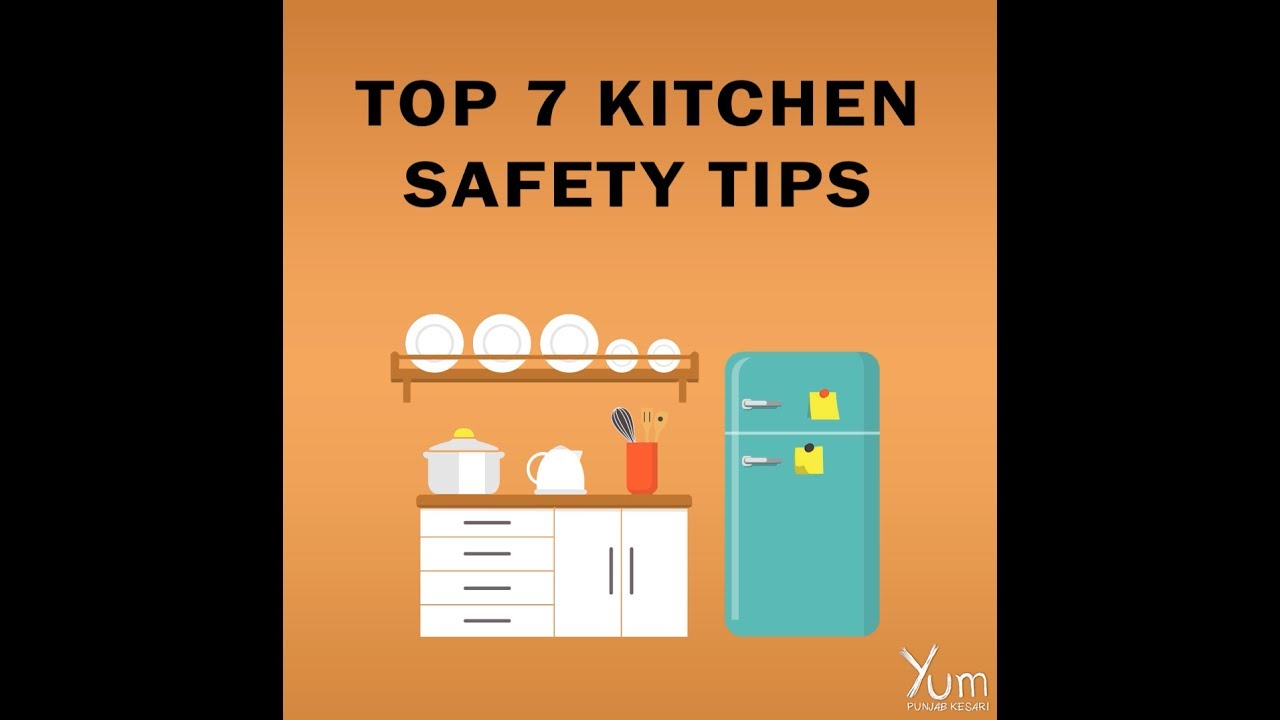 Top 7 Kitchen Safety Tips