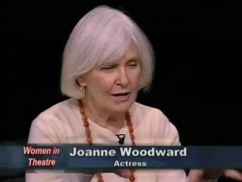 Women in Theatre: Joanne Woodward, actress