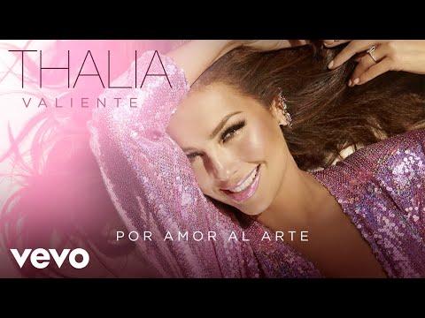 Descargar MP3 Thalía - Por Amor Al Arte (Audio)