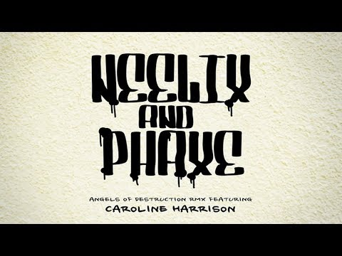 Phaxe  Angels of Destruction Neelix Remix featuring Caroline Harrison  Audio