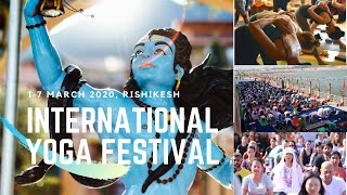 International Yoga Festival 2020, Rishikesh