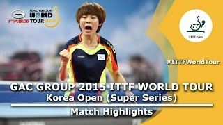 Korea Open 2015 Highlights: ISHIKAWA Kasumi vs CHOI Hyojoo (1/16)