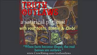 TRUTH OUTLAWS (Episode 2): 21 Powerful Facts That Demolish the Official NOVID-19 Narrative