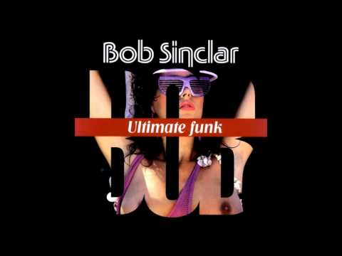 Bob Sinclar - Ultimate Funk (Wuz Remix)HQwav