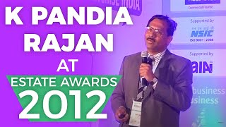 K Pandia Rajan at Estate Awards 2012