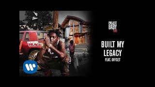 Play Built My Legacy (feat. Offset)