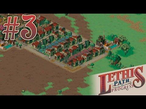 "Lethis: Path of Progress #3 - ""Fedheim"" |"