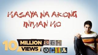 MASAYA NA AKONG INIWAN MO   Garth Garcia   Lyric Video