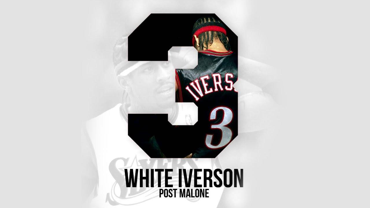 Post Malone White Iverson ficial Audio