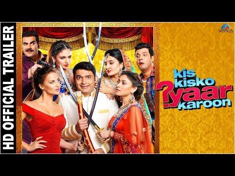Kis Kisko Pyaar Karoon - Official Trailer