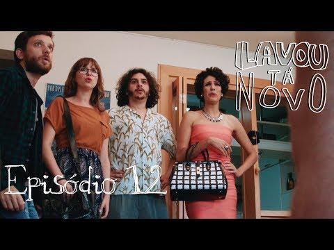 """Lavou, Tá Novo- Episódio 12  """"Lavou, Tá Novo"""" 1"""