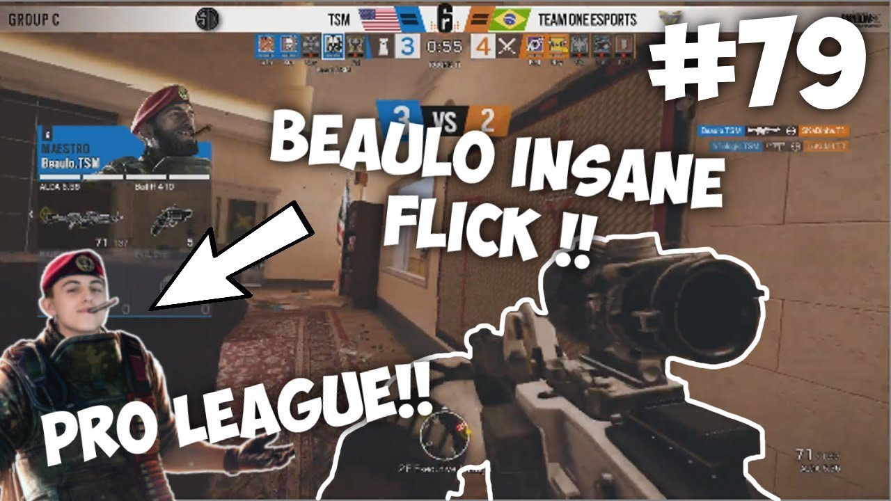 BEAULO *INSANE* FLICK IN PRO LEAGUE!!| Rainbow Six: Siege Twitch Clips #79