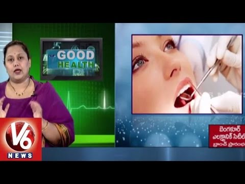 Reasons and Treatment for Dental problems | Partha Dental Hospitals | Good Health - V6 News