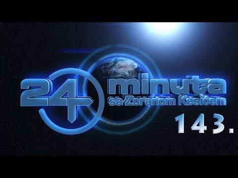 24 minuta sa Zoranom Kesićem - 143. epizoda (16. jun 2018.)