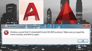 Windows cannot find Autodesk \ AutoCAD