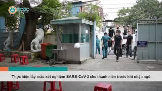 [Tin] Thực hiện lấy mẫu xét nghiệm SARS CoV 2 cho thanh niên trước khi nhập ngũ