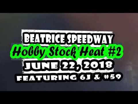06/22/2018 Beatrice Speedway Hobby Stock Heat #2 6J & KVL