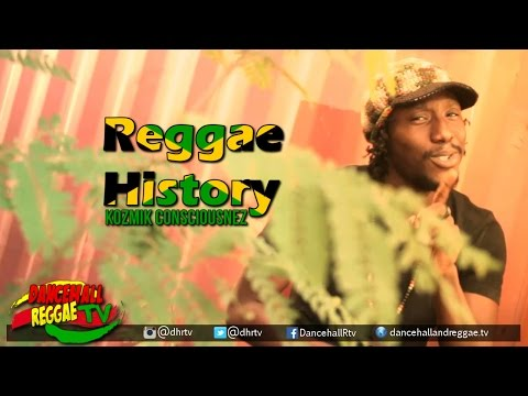 Kozmik Consciousnez - Reggae History [Official Music Video] ▶Dub ▶Reggae 2016