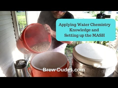 Water Chemistry And Setting Up The Mash
