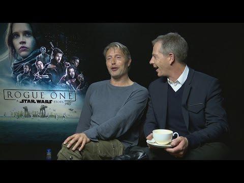 Rogue One: Mads Mikkelsen and Ben Mendelsohn talk rebellion