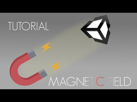Unity 3d Magnetic field tutorial
