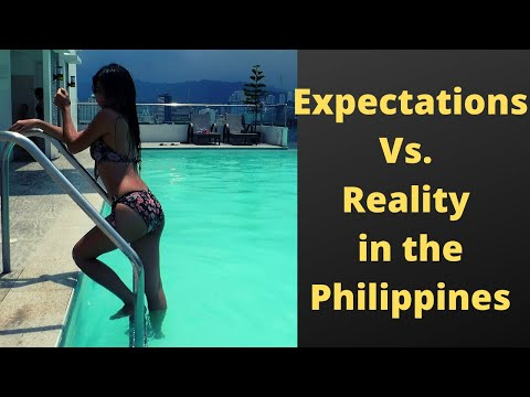 Reality Vs. Expectations in the Philippines
