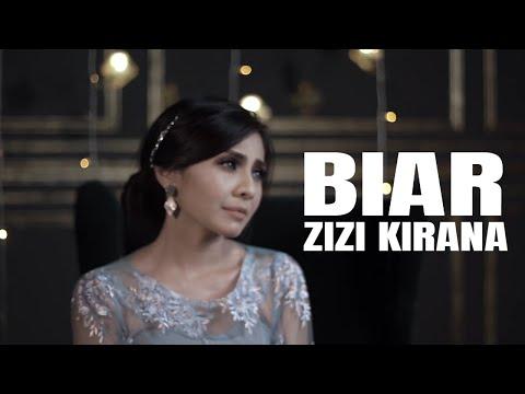 ZIZI KIRANA - BIAR [LIRIK VIDEO]
