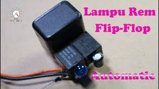 Video Cara Membuat Lampu Rem Flip-Flop Otomatis. download MP3, 3GP, MP4, WEBM, AVI, FLV September 2018