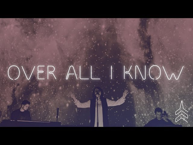 Vertical Worship - Over All I Know (Live at the Planetarium)
