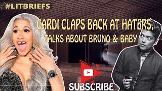 Cardi B Claps Back At Haters, Talks About Bruno Mars and Baby  Is She Right Or Wrong?