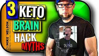 Keto Brain Hack   3 Myths EXPOSED!