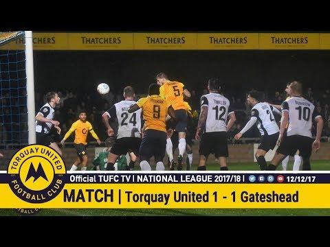Official TUFC TV | Torquay United 1 - 1 Gateshead FC 12/12/17