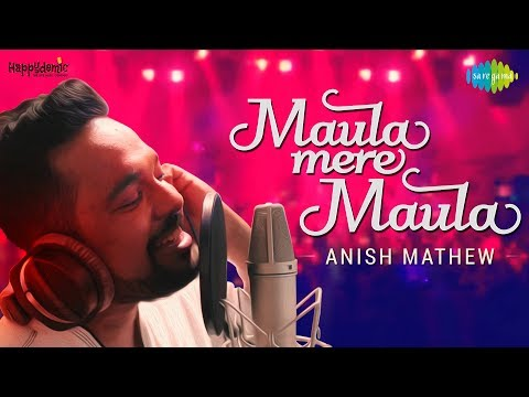 Maula Mere Maula (Ankhen Teri) | Cover by Anish Mathew | Anwar | HD Video